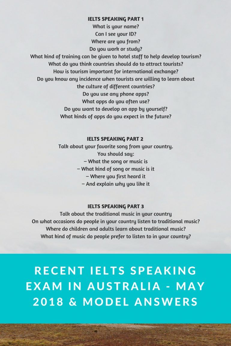 Recent IELTS Speaking Exam in Australia - May 2018 & Model ...