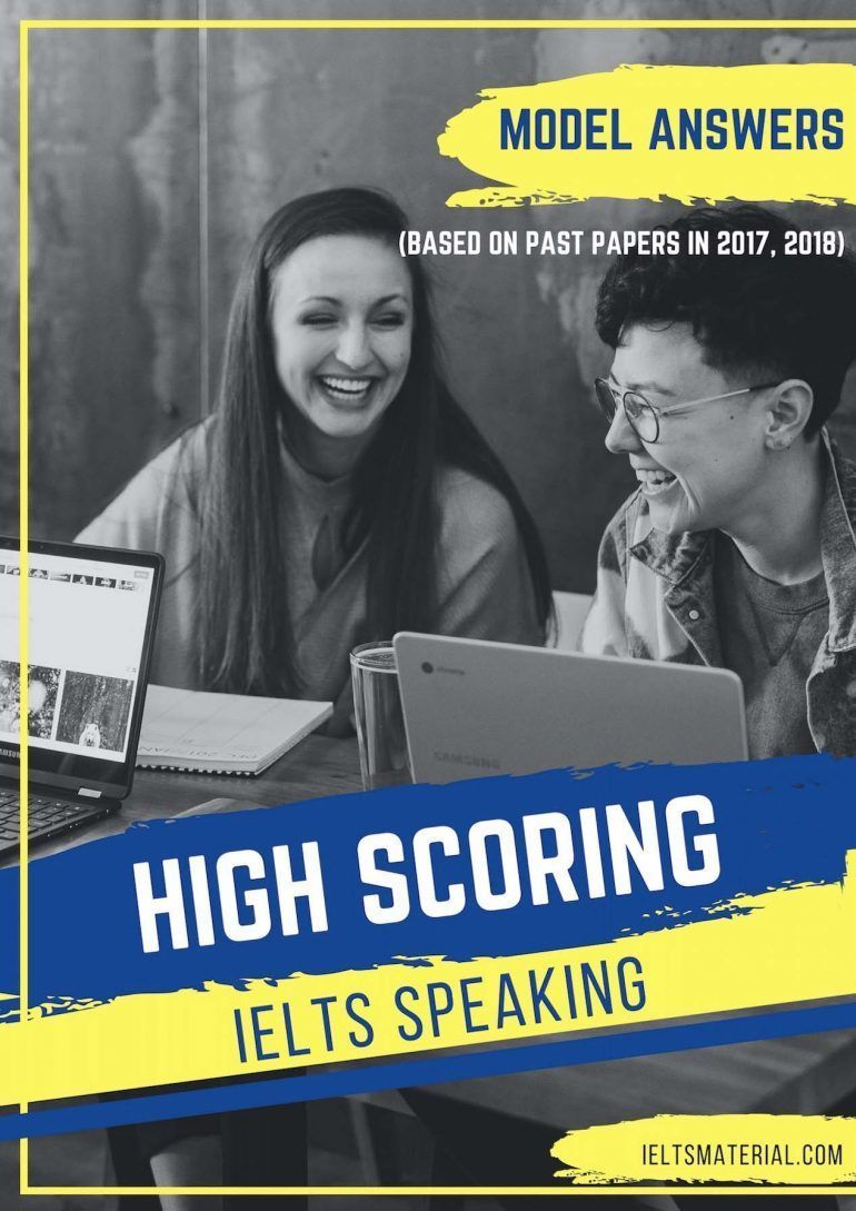 HIGH SCORING IELTS SPEAKING MODEL ANSWERS WITH AUDIO (BASED
