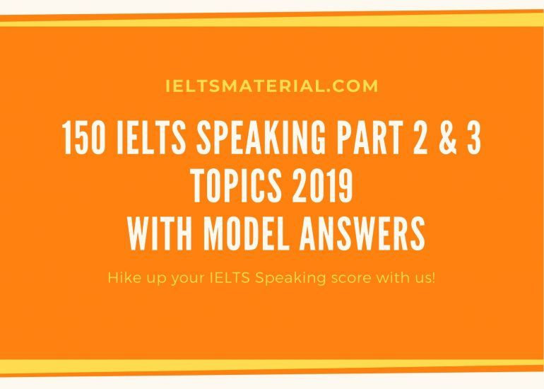 ielts speaking part 2 topics 2019