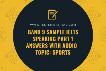 IELTS Speaking Part 1 Answers - Topic Sports