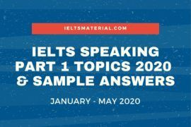 IELTS Speaking Part 1 Topics 2020