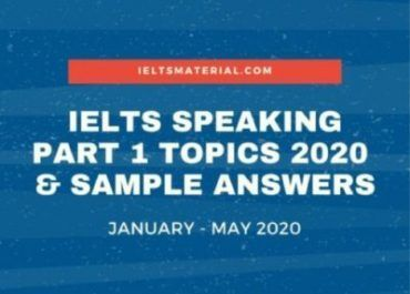 IELTS Speaking Part 1 Topics 2020