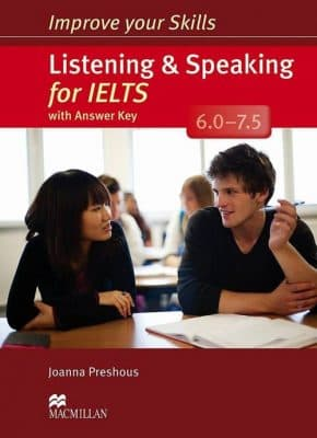 Improve Your Skills: Listening & Speaking For IELTS