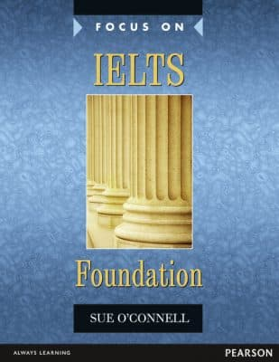 Focus on Skills for IELTS Foundation Book