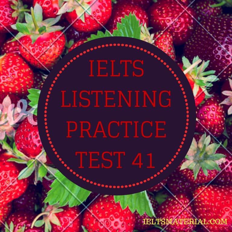IELTS Listening Practice Test 41