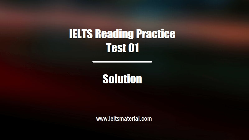 IELTS Reading Practice Test 01 Solution