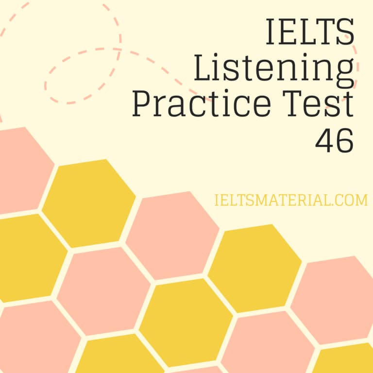 IELTS Listening Practice Test 46