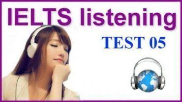 IELTS LISTENING Practice TEST 05