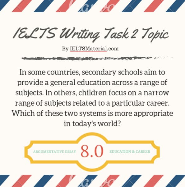IELTS Writing Task 2 Argumentative Essay of Band 8.0 – Topic: Education & Career