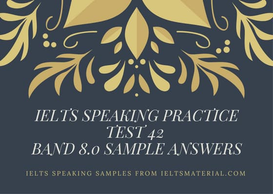 Ielts-Speaking-Practice-Test-42