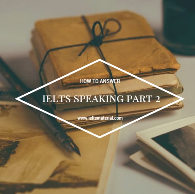 ieltsmaterial.com-how-to-answer-ielts-speaking-part-2-to-get-band-8