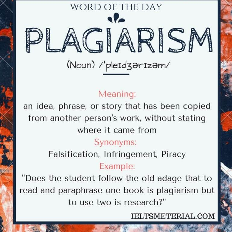 Plagiarism - Word Of The Day For IELTS