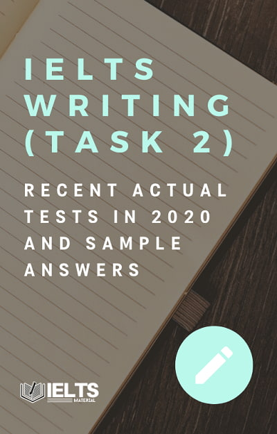 IELTS Writing Recent Actual Test (Task 2) 2020