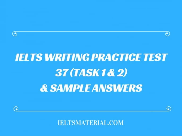 IELTS Writing Practice Test 37 (Task 1 & 2) & Sample Answers - topic : production of peanuts/potato chips/banana chips