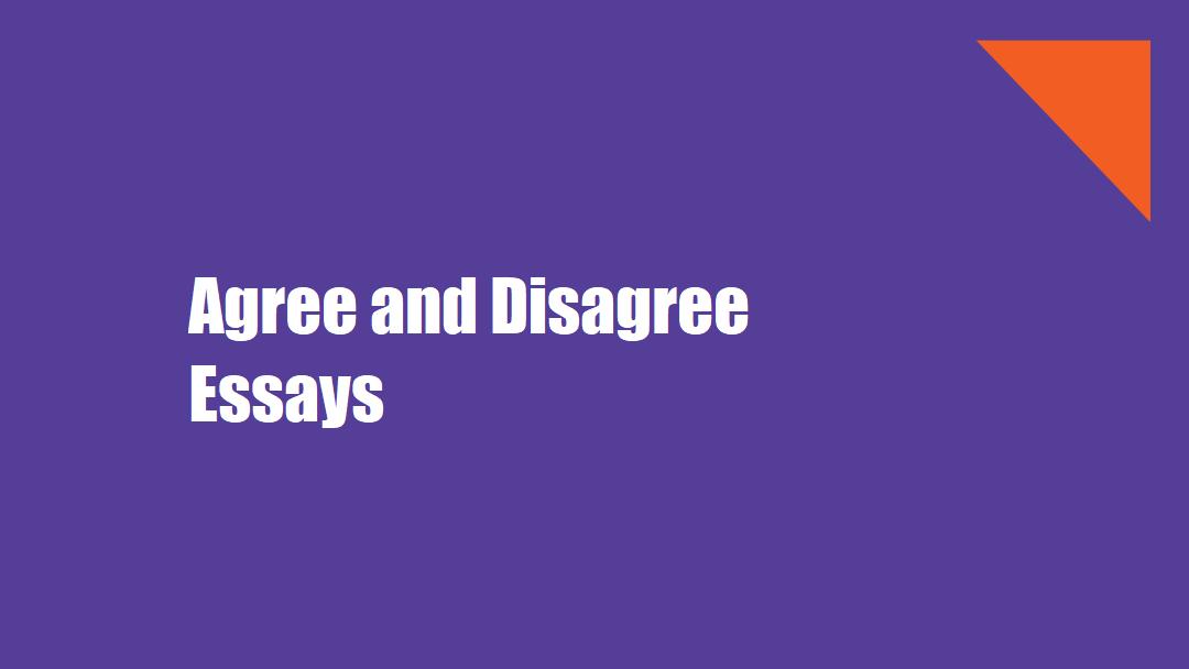 agree disagree essays