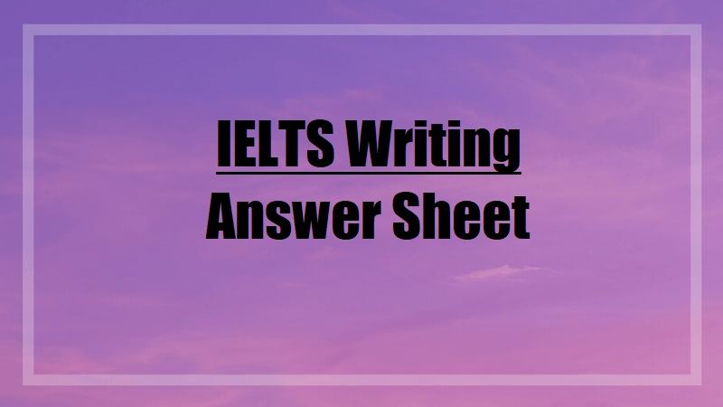 ielts writing answer sheet