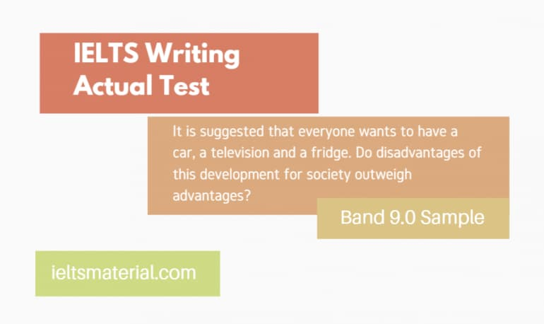 IELTS Writing Actual Test in June, 2016 Band 9.0 Sample Answer - Topic : advantages and disadvantages of owning a car/television/fridge