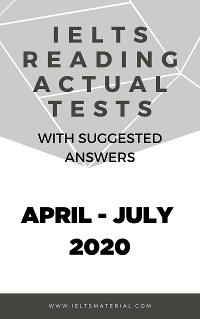IELTS Reading Actual Test APRIL JULY 2020