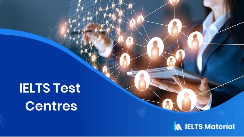 IELTS Test Centres