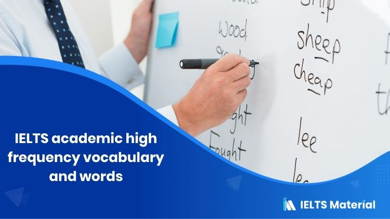 IELTS academic high-frequency vocabulary and words