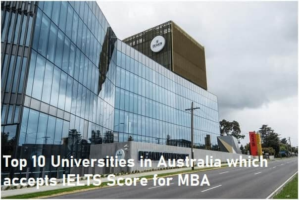 Top 10 Universities in Australia which accepts IELTS Score for MBA
