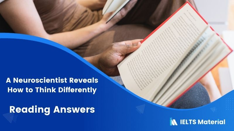 A Neuroscientist Reveals How to Think Differently Reading Answers