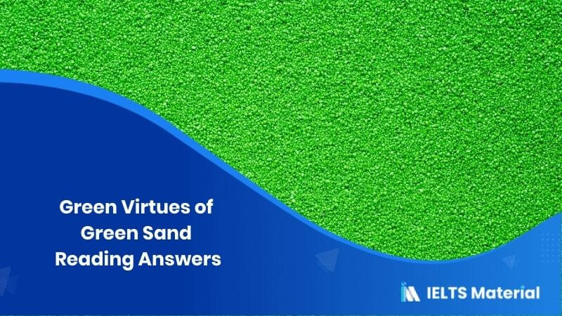 Green Virtues of Green Sand Reading Answers