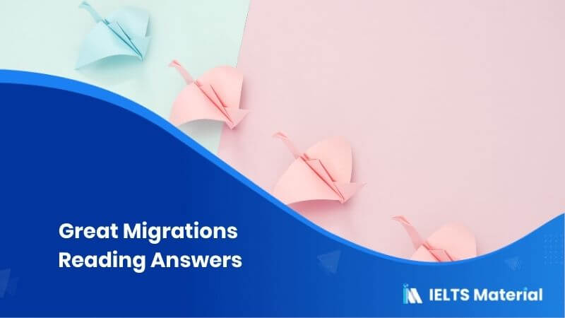 Great Migrations Reading Answers