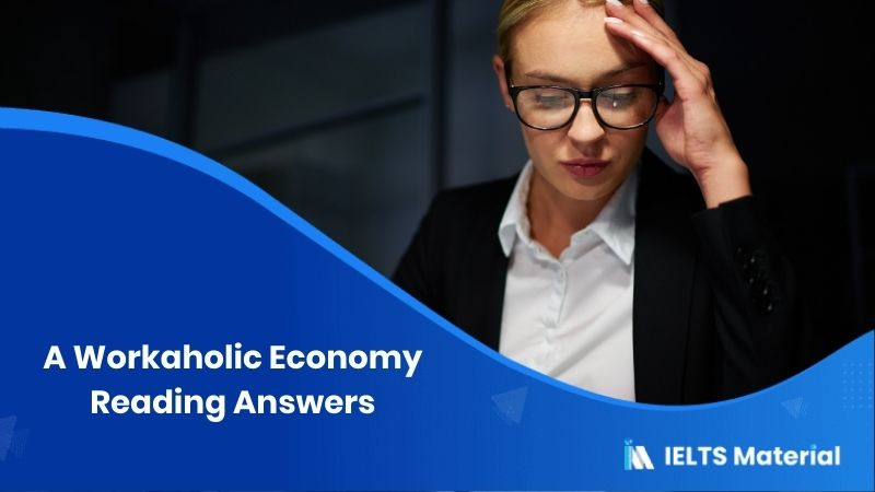 A Workaholic Economy Reading Answers