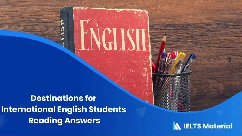 Destinations for International English Students Reading Answers