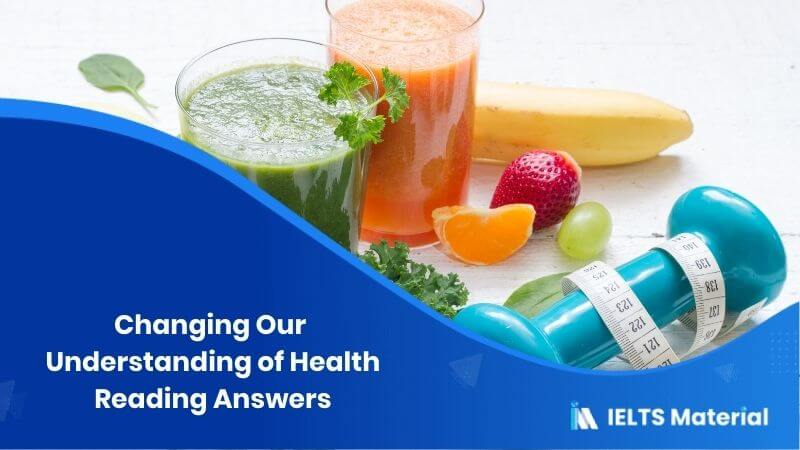 Changing Our Understanding of Health Reading Answers
