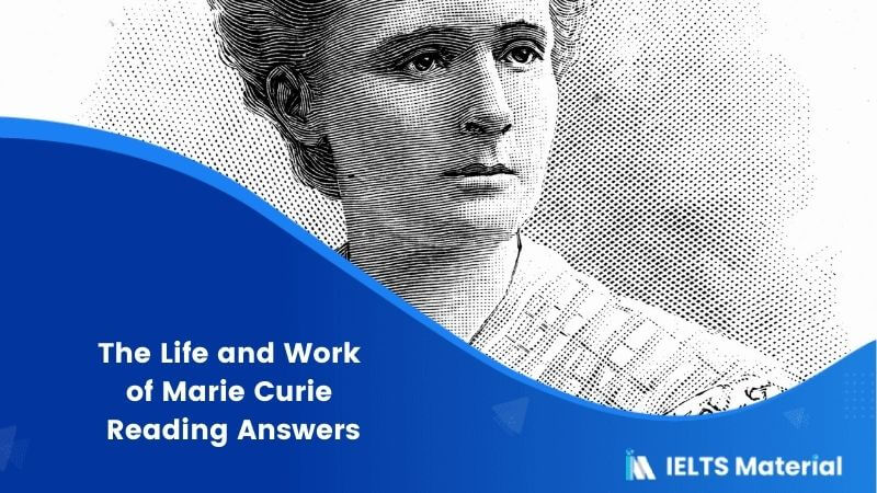 The Life and Work of Marie Curie Reading Answers