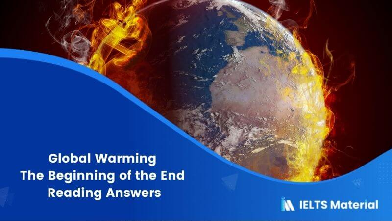 Global Warming the Beginning of the End Reading Answers