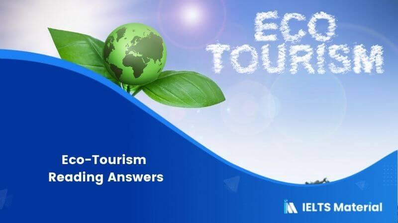 Eco-Tourism Reading Answers