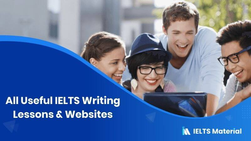All Useful IELTS Writing Lessons & Websites