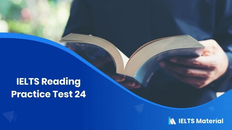 IELTS Reading Practice Test 24