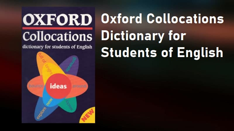 Oxford Collocations Dictionary for Students of English (Ebook)