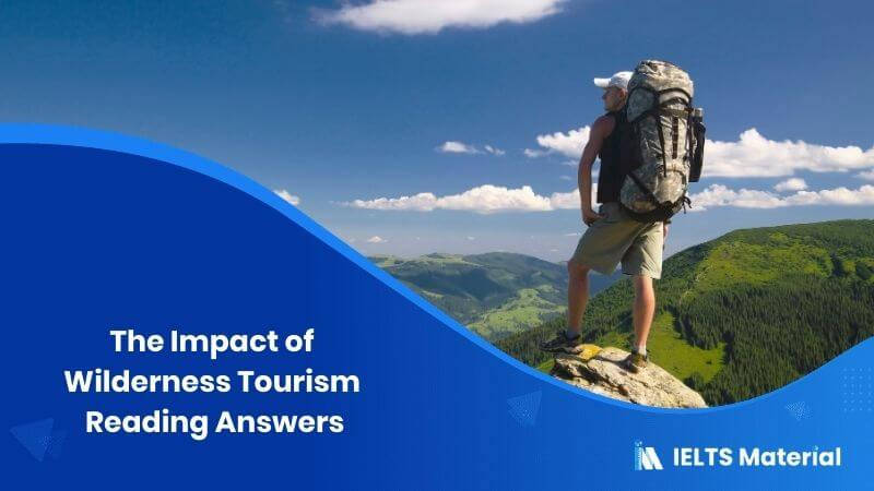 The Impact of Wilderness Tourism Reading Answers