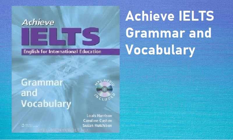 Achieve IELTS Grammar and Vocabulary (Ebook+Audio)