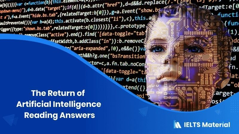 The Return of Artificial Intelligence – IELTS Reading Answers