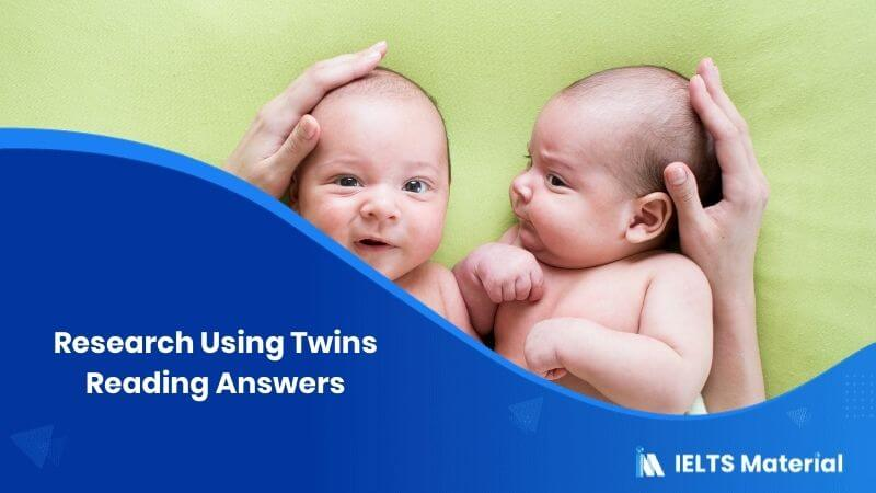Research Using Twins Reading Answers