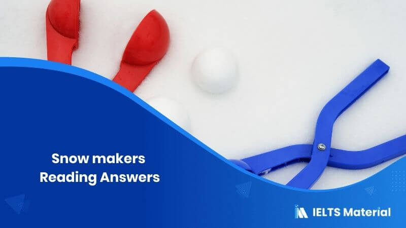 Snow-makers Reading Answers