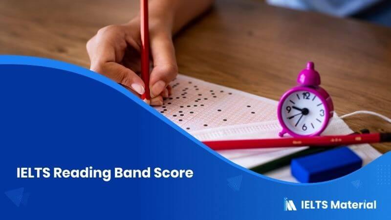 IELTS Reading Band Score