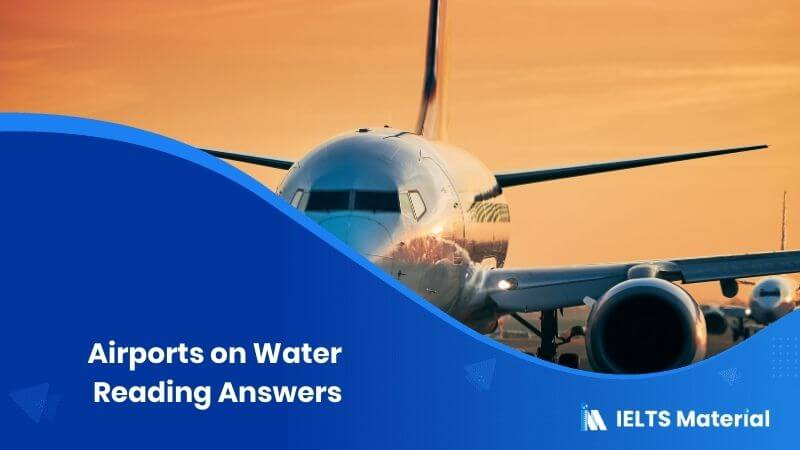 Airports on Water Reading Answers