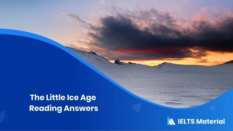 The Little Ice Age – IELTS Reading Answers