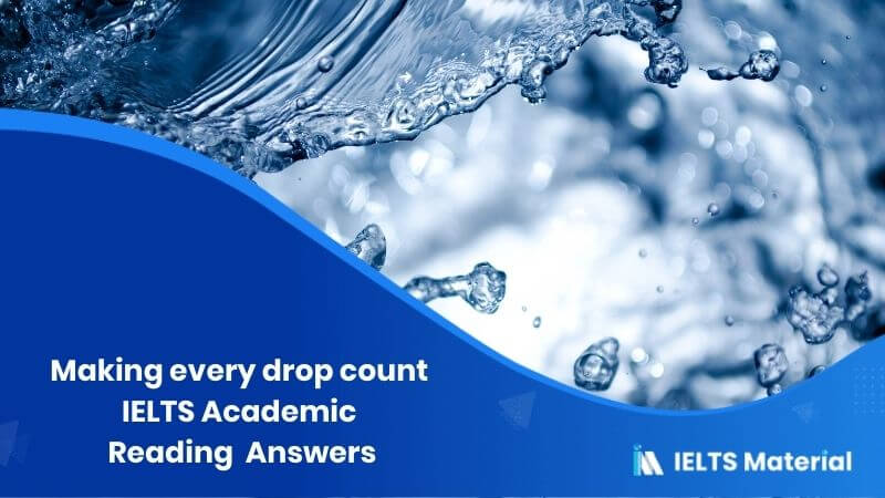 Making every drop count – IELTS Reading Answers