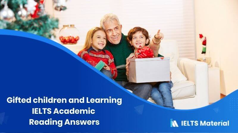 IELTS Academic Reading 'Gifted children and Learning' Answers