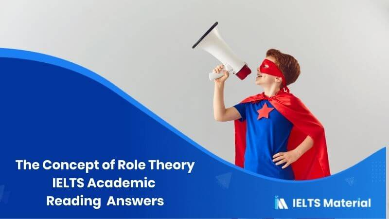 IELTS Academic Reading 'The Concept of Role Theory' Answers