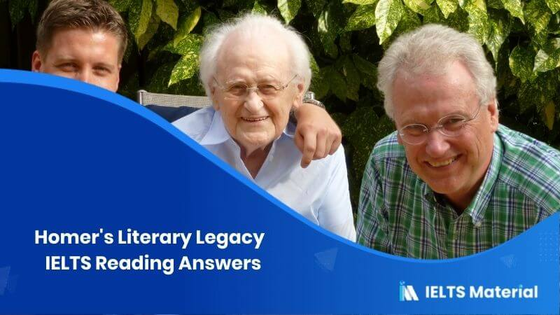 Homer's Literary Legacy - IELTS Reading Answers