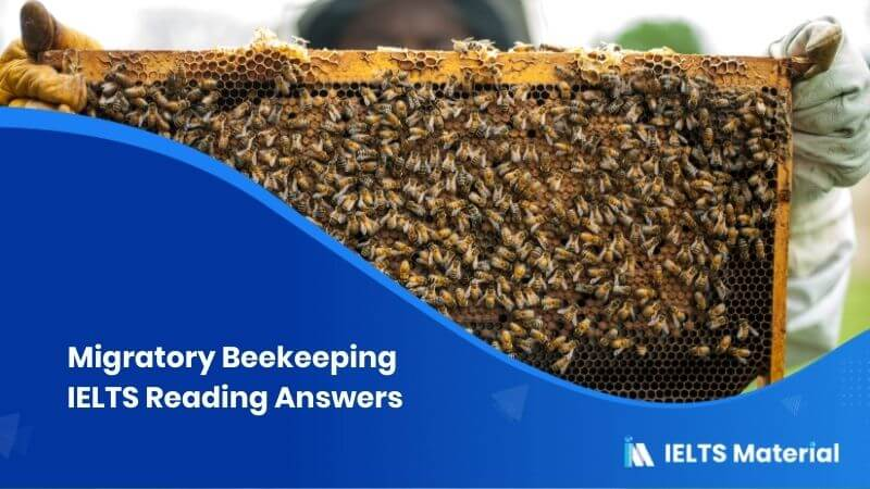 Migratory Beekeeping IELTS Reading Answers